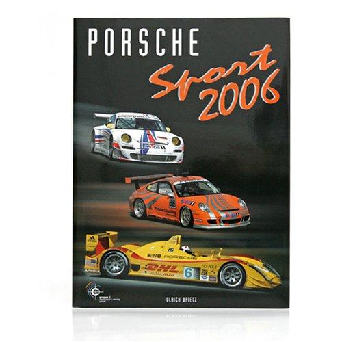 Porsche Sport 2006 (Porsche Motorsport)