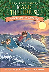 Dolphins at Daybreak (Magic Tree House, No. 9)