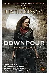 Downpour: A Greywalker Novel Kindle Edition