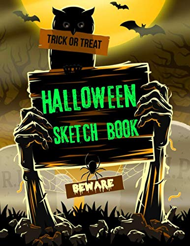 Trick Or Treat Halloween Sketch Book: Spooky Graveyard Zombie Drawing Pad Large 8.5 x 11inch Sketchbook Novelty Halloween Gift for Kids