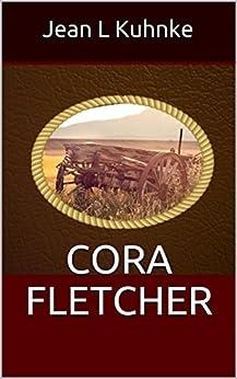 Cora Fletcher by [Kuhnke, Jean L]