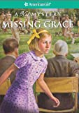 Missing Grace, Elizabeth McDavid Jones, 1593696590