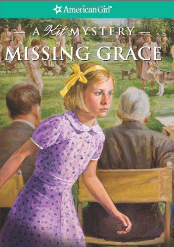 Read Online Missing Grace: A Kit Mystery (American Girl Mysteries) PDF