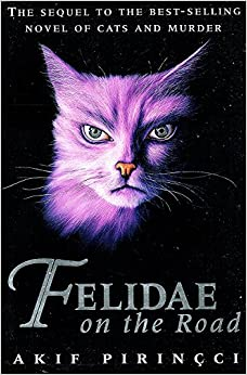 Felidae on the Road
