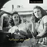 Tattered and Lost: Telling Stories (Volume 3)