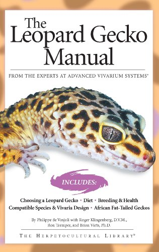The Leopard Gecko Manual: Includes African Fat-Tailed Geckos (Advanced  Vivarium Systems)