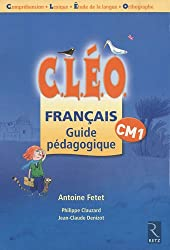 Français Cléo CM1 : Guide pédagogique