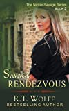 img - for Savage Rendezvous (The Nickie Savage Series, Book 2) book / textbook / text book