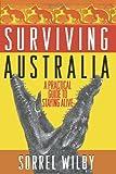 Surviving Australia, Sorrel Wilby, 0743423674