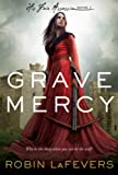"""Grave Mercy - His Fair Assassin, Book I (His Fair Assassin Trilogy)"" av Robin Lafevers"