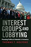 Interest Groups and Lobbying 2014th Edition