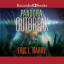 Pandora: Outbreak Audiobook by Eric L. Harry Narrated by Morgan Hallett
