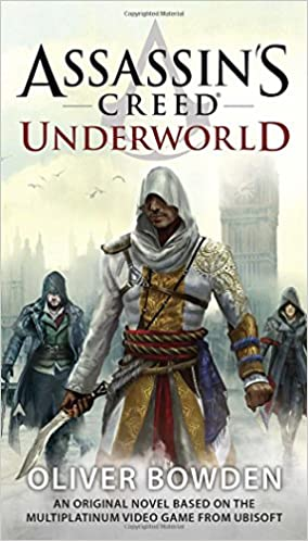 Assassin's Creed: Underworld: Oliver Bowden: 9780425279748: Amazon ...
