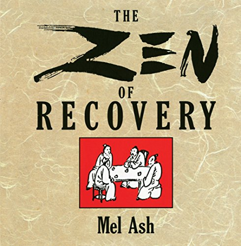 The Zen of Recovery by Unknown