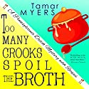 Too Many Crooks Spoil the Broth: Pennsylvania Dutch Mystery, Book 1 Audiobook by Tamar Myers Narrated by Caroline Miller
