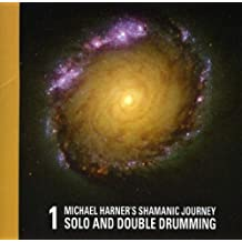 Shamanic Journey Solo and Double Drumming