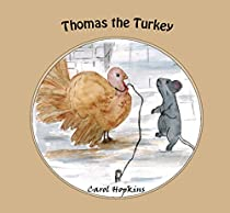Thomas The Turkey (the Little Gardeners Book 8)