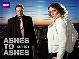 Ashes To Ashes - Season 1