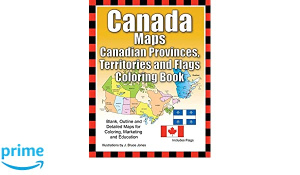 Provinces And Territories Of Canada Map.Amazon Com Canada Maps Canadian Provinces Territories And Flags