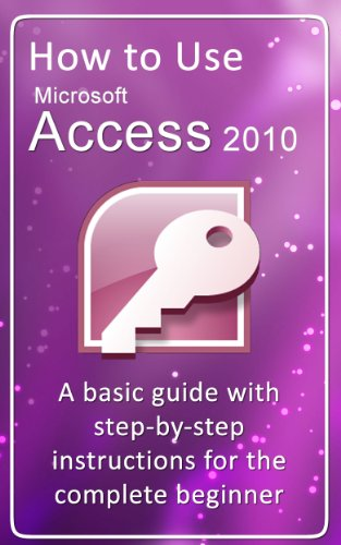 How to Use Microsoft Access 2010 Pdf