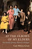 At the Elbows of My Elders, Gail Milissa Grant, 1883982669