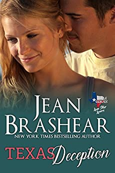 Texas Deception: Lone Star Lovers Book 4 (Texas Heroes 26) by [Brashear, Jean]