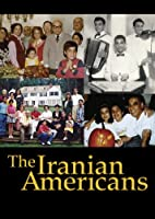 The Iranian Americans The Critically Acclaimed Pbs Documentary By Emmy Award Winner Andrew Goldberg 2012 from Two Cats Production