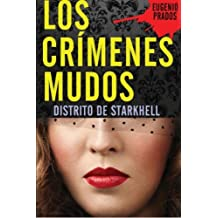 Los Cr?menes Mudos (Distrito de Starkhell) (Spanish Edition) by Eugenio