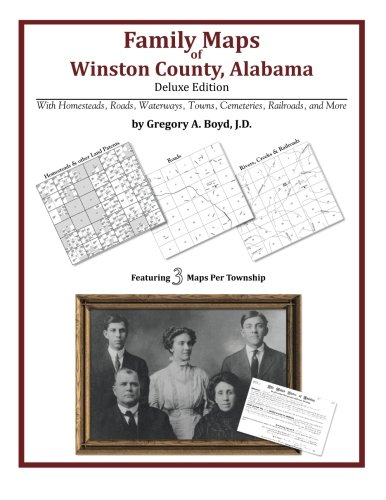 Family Maps of Winston County, Alabama, Deluxe Edition