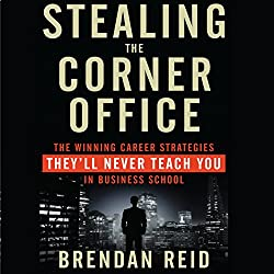 Stealing the Corner Office