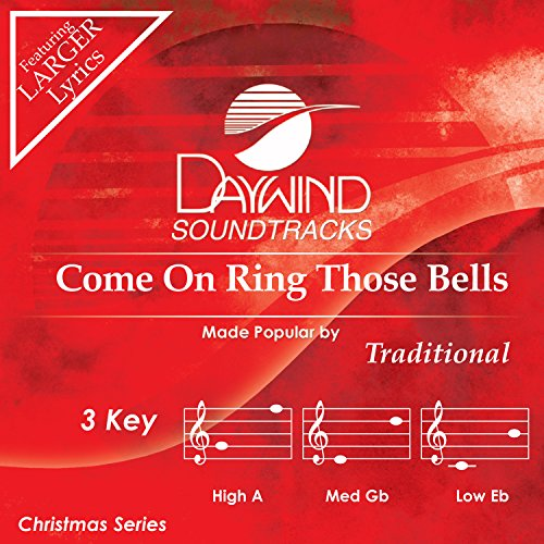 Come On Ring Those Bells [Accompaniment/Performance Track]
