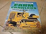 Farm Crawlers (Farm Tractor Color History)