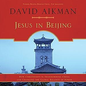 Jesus in Beijing Hörbuch
