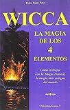 img - for Wicca: La Magia de los Cuatro Elementos (La Otra Magia) (Spanish Edition) book / textbook / text book