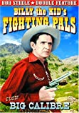 Steele, Bob Double Feature: Billy The Kid's Fighting Pals (1941) / Big Calibre (1935)