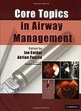 Core Topics in Airway Management
