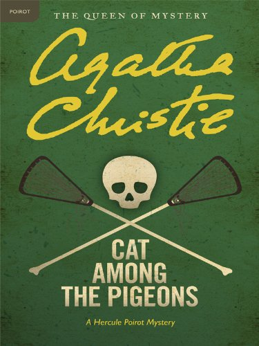 Cat Among the Pigeons: A Hercule Poirot Mystery (Hercule Poirot series Book 32) cover