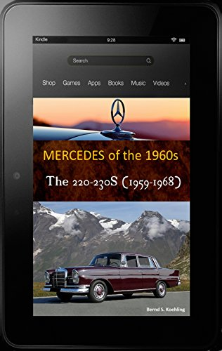 W220 Chassis (220b, 220Sb, 220SEb, 230S W111 Fintail with buyer's guide and chassis number, data card explanation: From the entry Mercedes-Benz 220b to the IMA Universal and 230S)