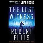 The Lost Witness: A Lena Gamble Novel | Robert Ellis