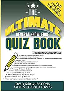 The Ultimate General Knowledge Quiz Book: 50 themed topics ...