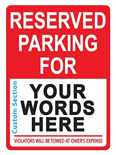 "Custom Reserved Parking Sign - Personalized Parking Signs for Customers, Employees - Parking Lot, Private Property, Heavy-Duty Metal Sign, 40 mil Aluminum Rust-Free, 12"" x 9"""