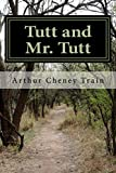 img - for Tutt and Mr. Tutt book / textbook / text book