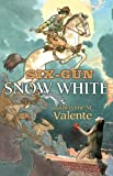 Image of Six-Gun Snow White