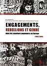 Engagements, rébellions et genre dans les quartiers populaires en Europe (1968-2005) par Zancarini-Fournel