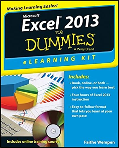 excel 2013 elearning kit for dummies faithe wempen 9781118493045