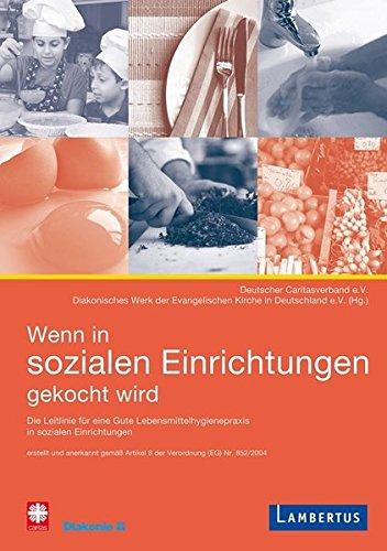 wenn-in-sozialen-einrichtungen-gekocht-wird-leitlinie-fr-eine-gute-lebensmittelhygienepraxis-in-sozialen-einrichtungen-erstellt-und-anerkannt-eg-ber-lebensmittelhygiene-nr-852-2004