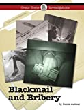 Blackmail and Bribery (Crime Scene Investigations)