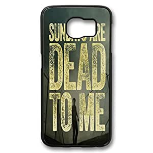 S6 Case,Samsung Galaxy S6 fashion colorful custome Design Ultra Slim Black PC Case for Samsung Galaxy S6,Sundays are dead to me