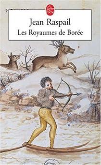 Les Royaumes de Borée par Raspail