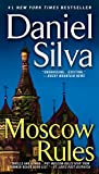 img - for Moscow Rules (Gabriel Allon) book / textbook / text book